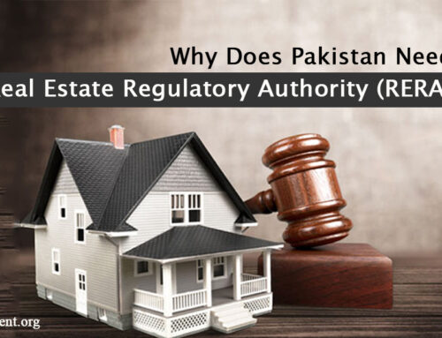 Why does Pakistan need a Real Estate Regulatory Authority (RERA)?