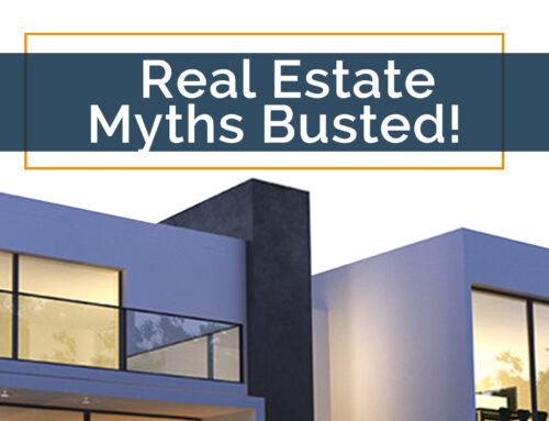 5 Most Common Real Estate Myths Busted!