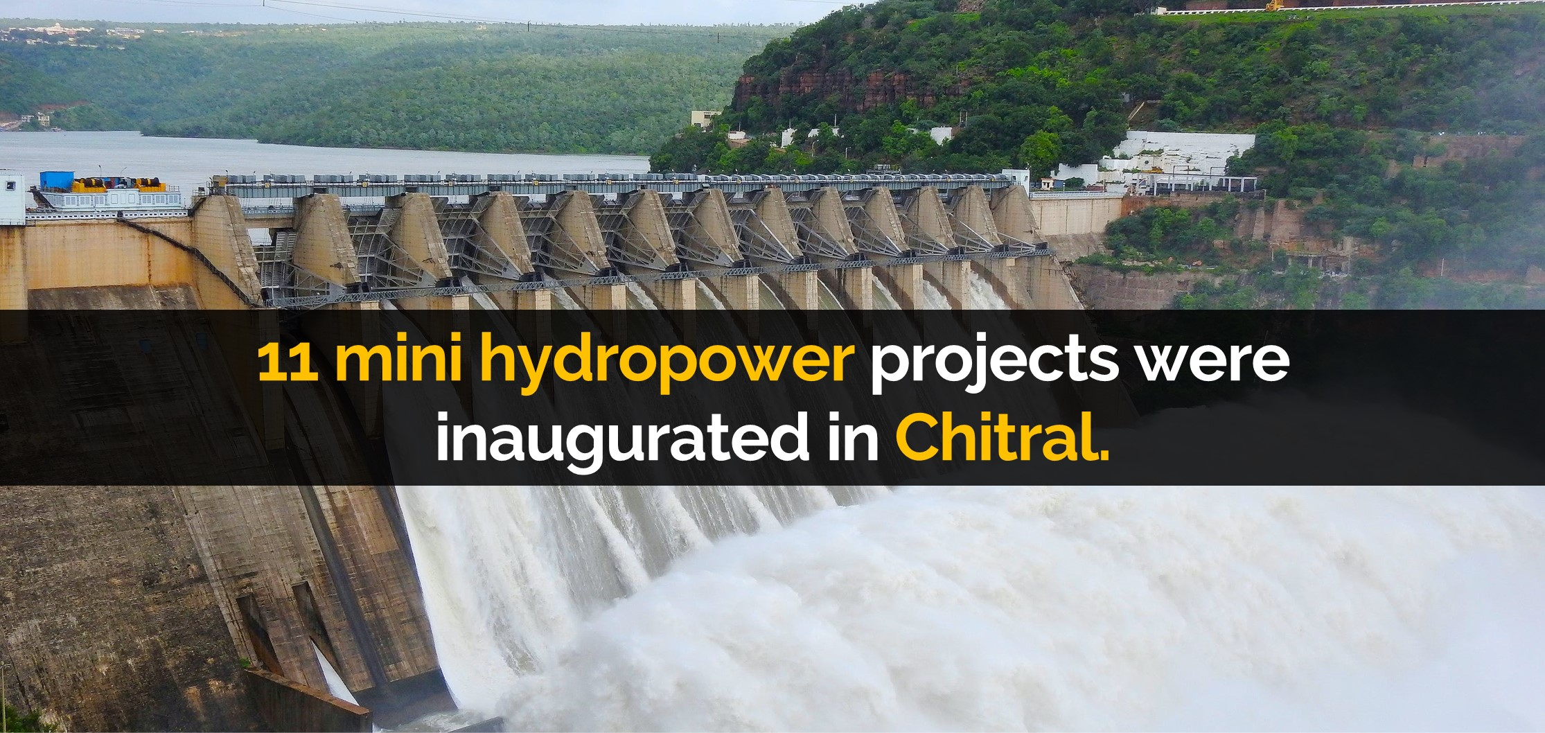 11 mini hydro power projects were inaugurated in Chitral.
