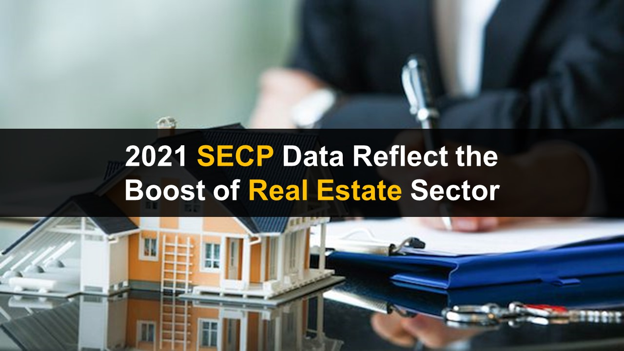 2021 SECP Data Reflect the Boost of Real Estate Sector