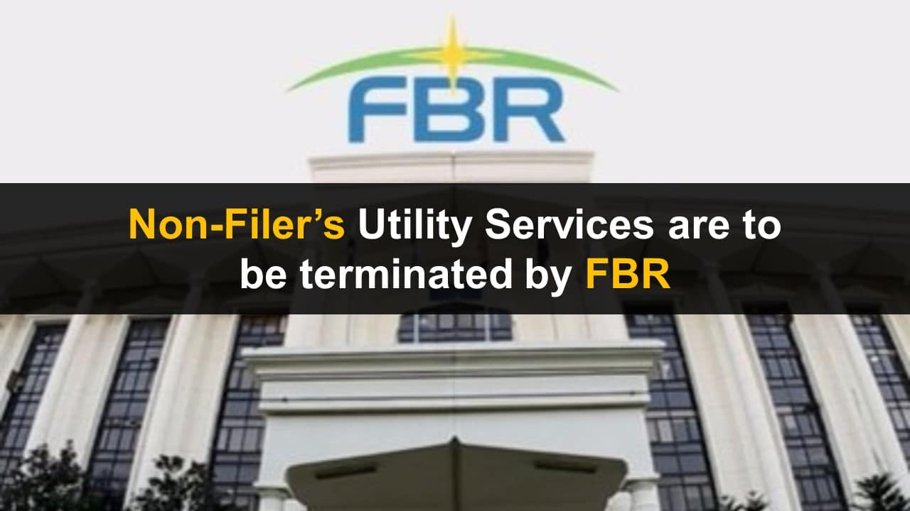 FBR to take action against Non-Filers by terminating their utility services