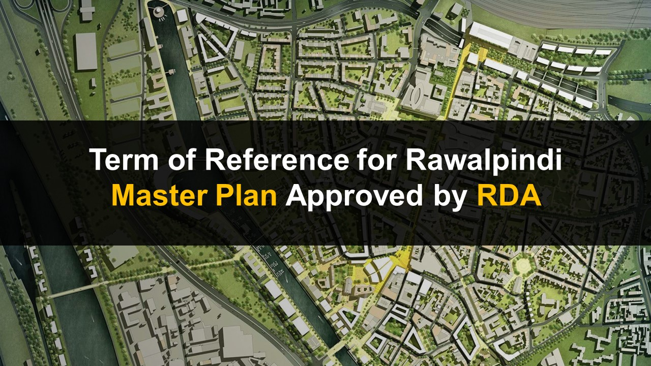 Term of Reference for Rawalpindi Master Plan Approved by RDA