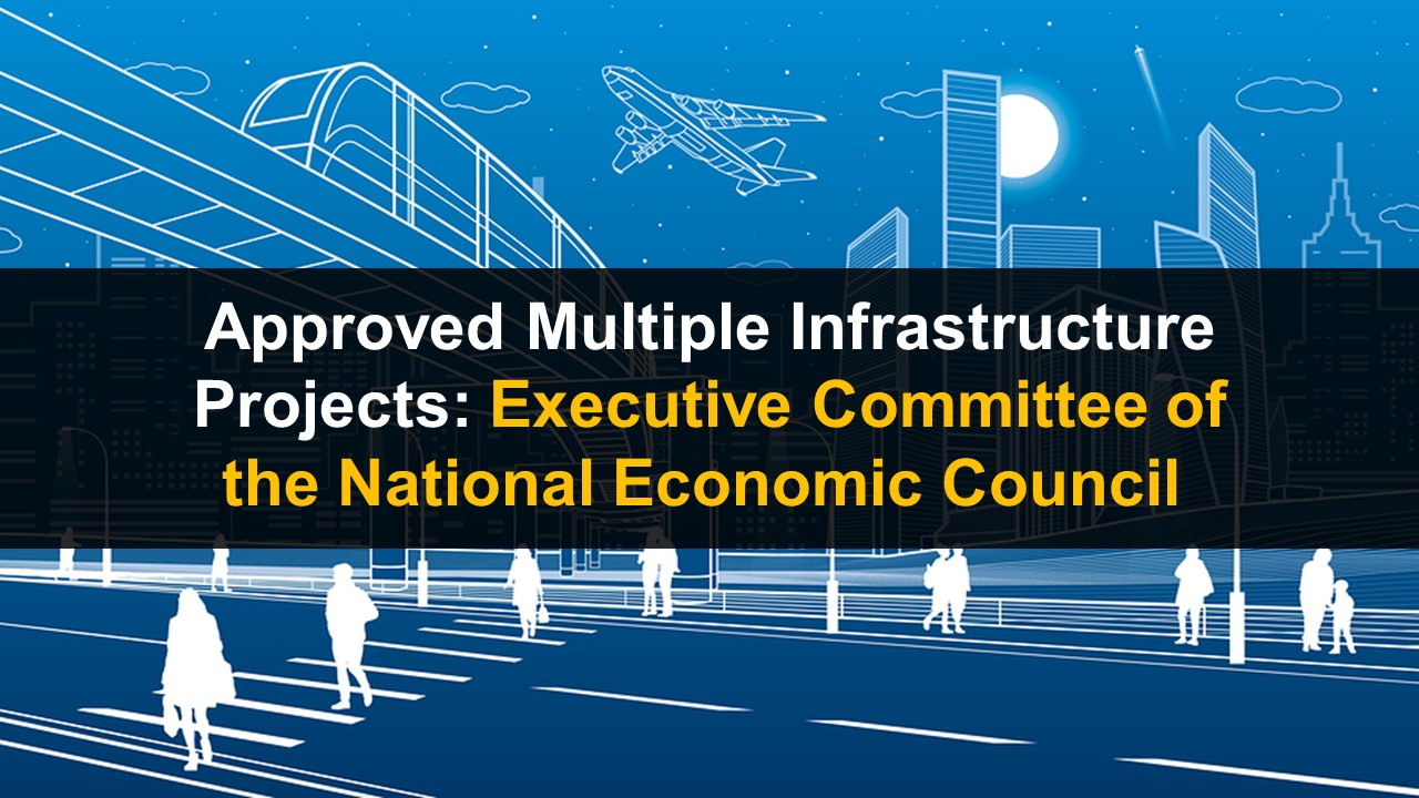 Multiple Infrastructure Projects Approved by the ECNEC